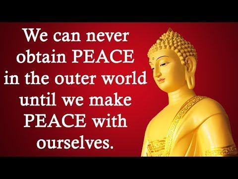Gautam Buddha Quotes on Peace - Buddha Quotes - Buddha - Buddhism - Buddha  Teachings - Lord Buddha - YouTube in 2020 | Buddha quotes peace, Peace  quotes, Buddha quotes