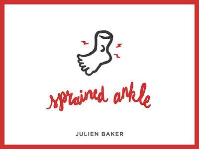 Julien Baker, Sprained Ankle