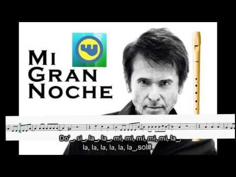 Mi Gran Noche Raphael Flauta Dulce Partitura Y Notas Trobada 2017 Novelda Youtube Partituras Flauta Partitura Flauta