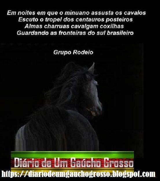 Diário De Um Gaúcho Grosso Frases Gaúchas Grupo Rodeio
