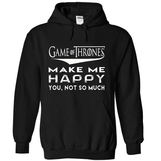 HAPPY GAME OF THRONES. game of thrones shirt 19$. Check this shirt now: http://www.sunfrogshirts.com/HAPPY-GAME-OF-THRONES-1120-Black-13389654-Hoodie.html?53507