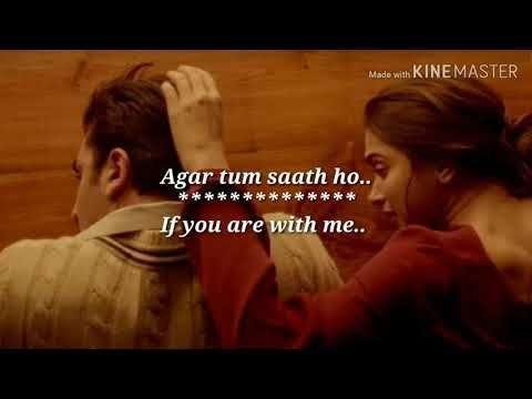 Agar Tum Saath Ho Lyrics With English Translation Deepika Padukone Ranbir Kapoor Tamasha Youtube In 2020 English Translation Lyrics Ranbir Kapoor