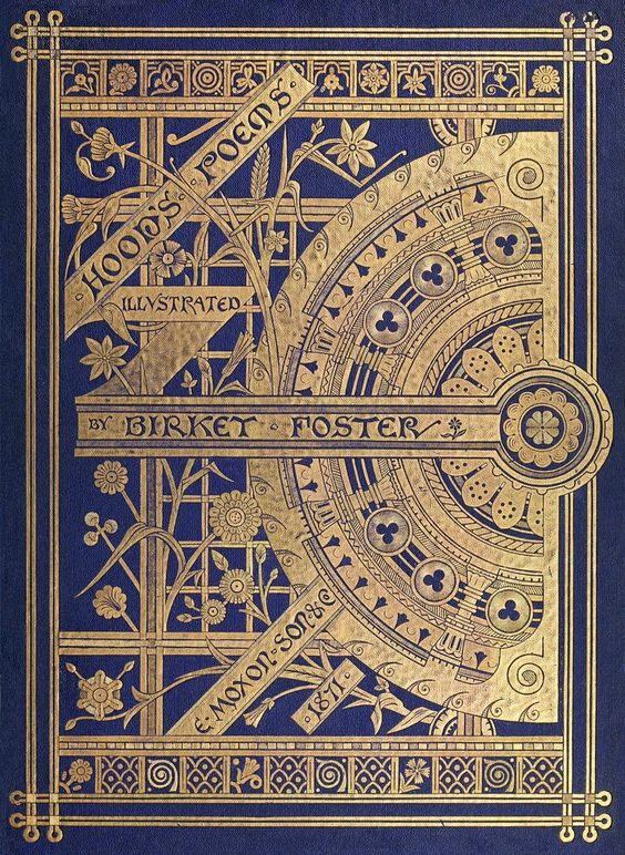 Front cover from Hood's poems, illustrated by Myles Birket Foster, London, 1871.  (Source: archive.org)