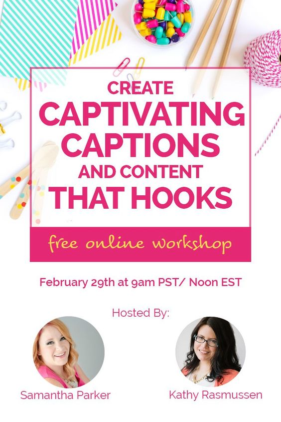 Create captivating captions and get your audience's attention. Join me and Samantha from Hype Social Strategies on Monday, February 29th for a free online workshop. You'll Get the 3-step formula for creating captivating captions, writing killer content and getting your audience's attention. We'll give you a template for a successful landing page layout that converts. And a special gift for live viewers. Join us!