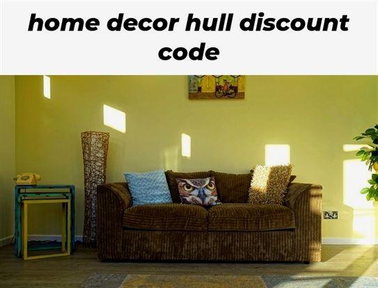 Home Decor Hull Discount Code 337 20190521081555 62 Kourtney