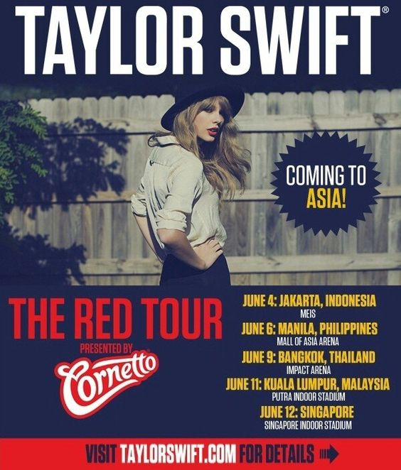 Taylor Swift is bringing The RED Tour to Southeast Asia this June!!! Presented by Cornetto :)