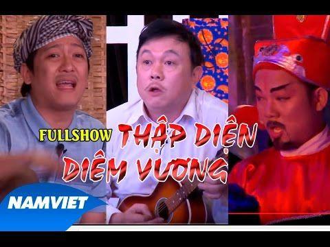 LiveShow Hài Kịch Tết 2016 Thập Diện Diêm Vương - HD