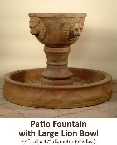 I want this one <3 <3 <3 Patio Fountain with Large Lion Bowl