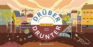 """Baumann & Huard, """"Drüber und drunter - die Stadt"""". € 13,40 / 10 S., 30 Klappen. Gerstenberg-V., 2015"""
