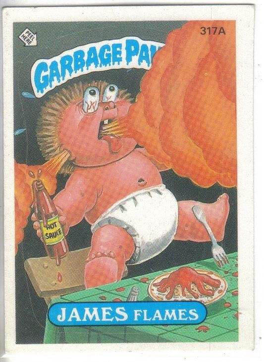 Garbage Pail Kids 1987 317a James Flames Garbage Pail Kids Garbage Pail Kids Cards Garbage