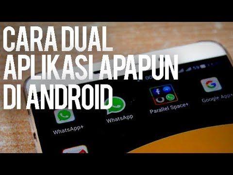 Cara Menggandakan Aplikasi Dengan Akun Yang Berbeda Di Android Aplikasi Android