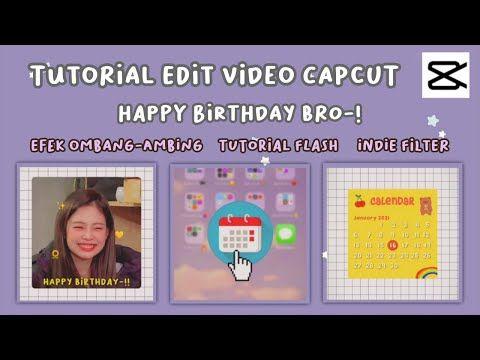 Tutorial Edit Video Happy Birthday Bro Milkyybobaas On Tiktok Capcut Mirip Alight Motion Youtube Di 2021 Selamat Ulang Tahun Kutipan Ulang Tahun Ulang Tahun