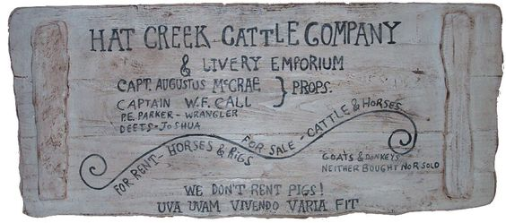 Cowboy Latin Innocent Bystanders Lonesome Dove Pigs Quote Lonesome Dove Sign