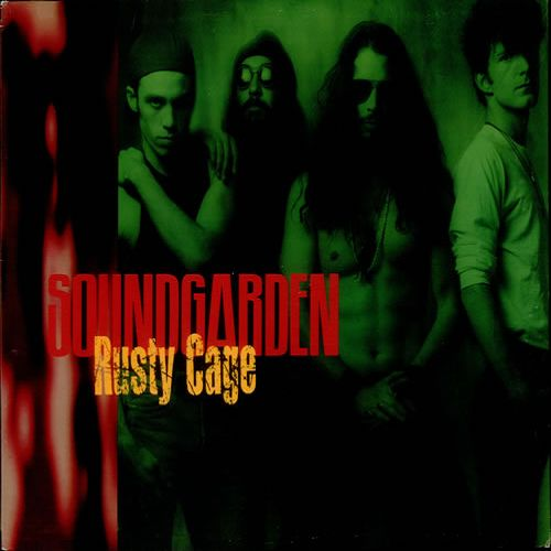 Soundgarden – Rusty Cage (single cover art)