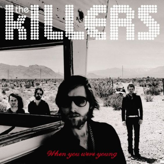 The Killers – When You Were Young (single cover art)