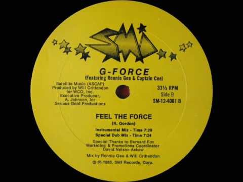 G-Force 'Feel The Force' (SMI 1983)  *posted by Hip Hop Fusion