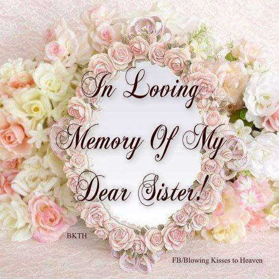 In Loving Memory Of My Sister In Heaven.... I'm So Glad