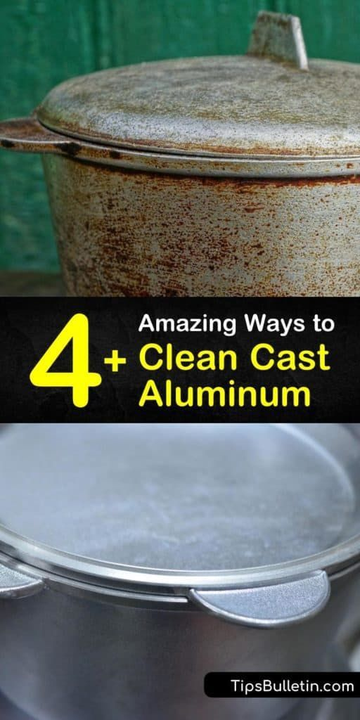 4 Amazing Ways To Clean Cast Aluminum In 2020 Cleaning Healty Food Oven Cleaner