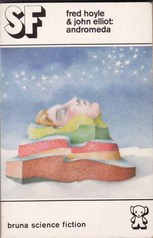 Dutch ed. A for Andromeda, 1974; Faber Heeresma (transl.), Marion Crezée/Dick Bruna (cover)