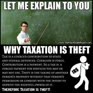 Why taxation is theft.