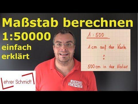 Massstab Berechnen Massstab Umrechnen 1 50 000 1 20000 Einfach Erklart Youtube Mathematik Schriftlich Multiplizieren Und Zinsrechnung
