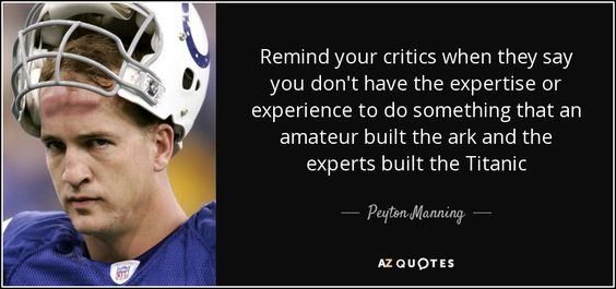 TOP 25 QUOTES BY PEYTON MANNING (of 73)   A-Z Quotes