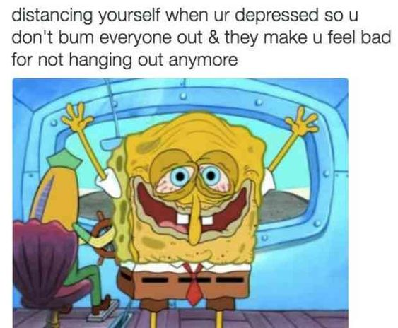 15 Memes That Completely Nail What Dealing With Depression Feels Like