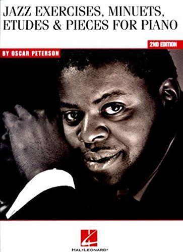 Oscar Peterson - Jazz Exercises, Minuets, Etudes & Pieces...
