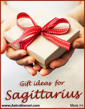 Gift ideas for Sagittarius: A gift for a Sagittarius should be elegant and sophisticated. As they love to travel to distant places you can gift them a holiday ticket or travel books with information on foreign places and people. Read more here: http://www.astrokismet.com/zodiac-signs_about/004_gift-ideas-for-sagittarius.php