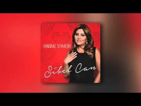 Sibel Can Hangimiz Sevmedik Youtube Brian Burton Music Songs Canning