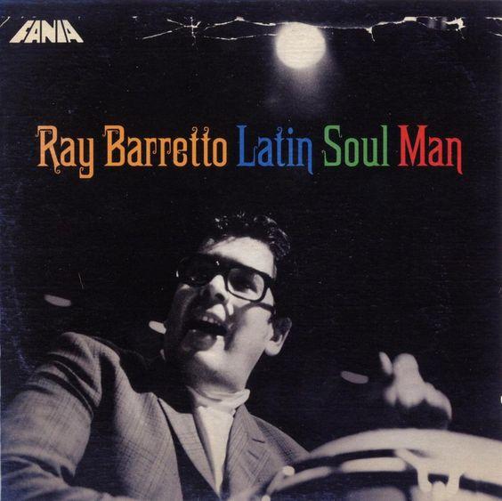[110-365] Ray Barretto - Latin Soul Man (2007)