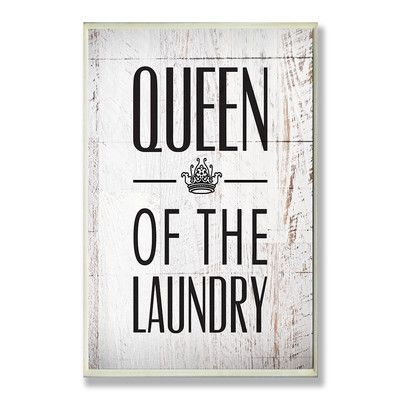 Stupell Industries Queen of the Laundry with Crown Typography Wall Plaque