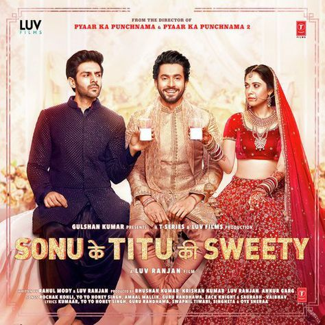 Sonu Ke Titu Ki Sweety 2018 Movie Songs Mp3 Download Mp3 Song Download Movie Songs Hindi Movies