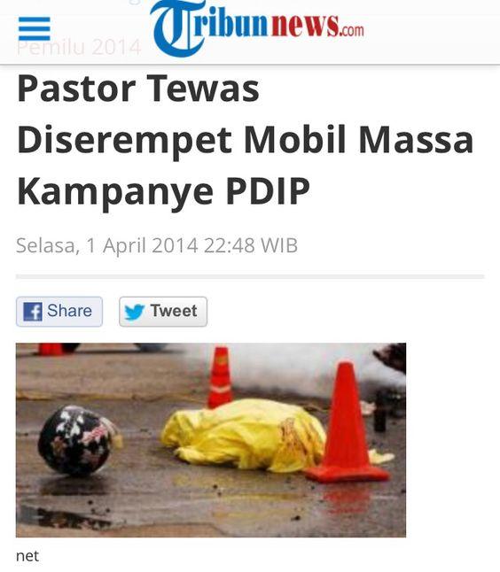 #pdip again http://m.tribunnews.com/regional/2014/04/01/pastor-tewas-diserempet-mobil-massa-kampanye-pdip