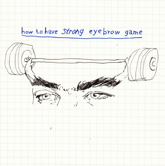 Get it?!: Howto Strong, Eyebrow Game, Strong Eyebrows, Hella Strong, Funny Pun, Withapencilinhand Eyebrow, Eyebrows Lift, Be Strong, Art Illustration Typography