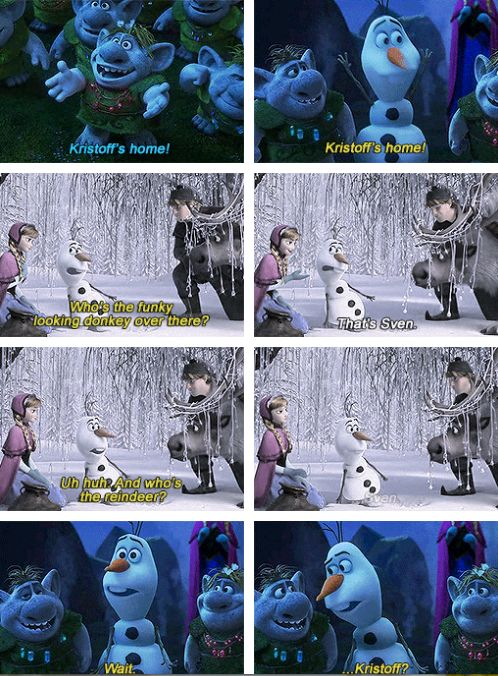 I love how it takes him so long to realize that Sven isn't ...
