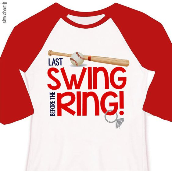 bachelorette party shirts - last swing before the ring, last at bat, etc on Etsy, $22.50