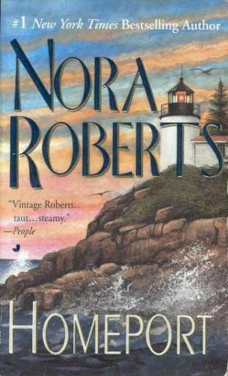 Homeport by: Nora Roberts: