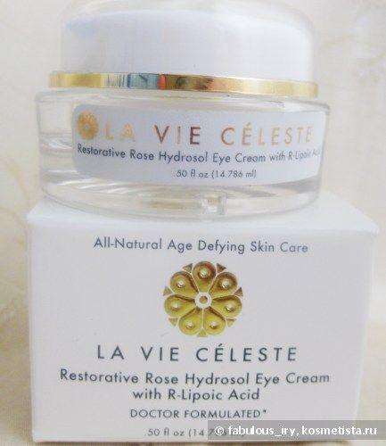 Мой любимый крем вокруг глаз - La Vie Celeste Restorative Rose Hydrosol Eye Cream отзывы — Отзывы о косметике — Косметиста
