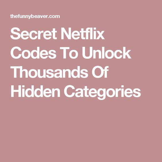 Secret Netflix Codes To Unlock Thousands Of Hidden Categories