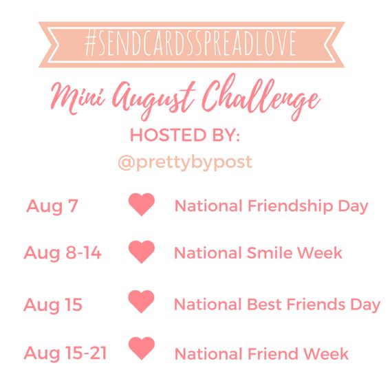 Mini August 2016 #sendcardsspreadlove challenge, snail mail, National Smile Week, National Best Friends Day, National Friend…