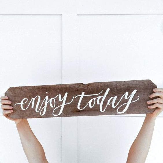 "Handmade Lettering ""Enjoy Today"" Wood Sign $35"