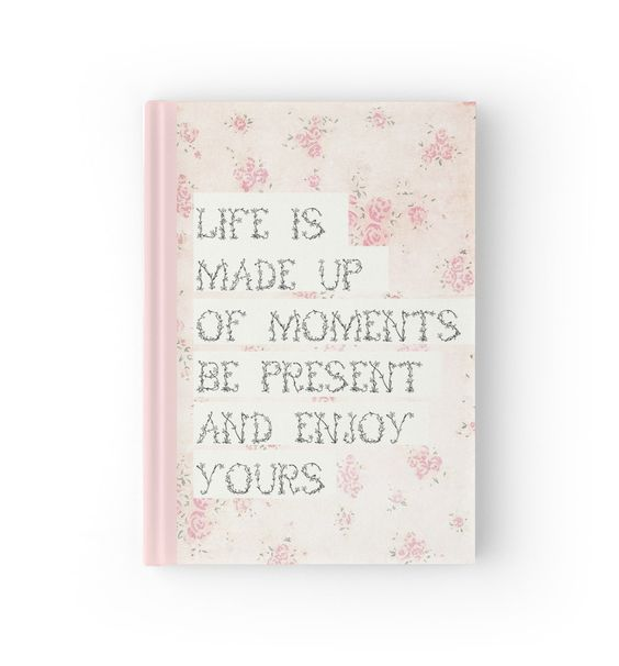 Lovely pink girly 'life' quote journal and notebook by Ingrid Beddoes