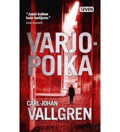 Carl-Johan+Vallgren:+Varjopoika+pokkari+ +Karkkainen.com+verkkokauppa
