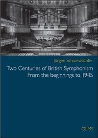Two centuries of british symphonism : from the beginnings to 1945 : a preliminary survey / Jürgen Schaarwächter. Classmark: Pb.674.20A.S3-4