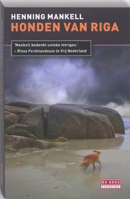Honden van Riga / druk Heruitgave - Henning Mankell