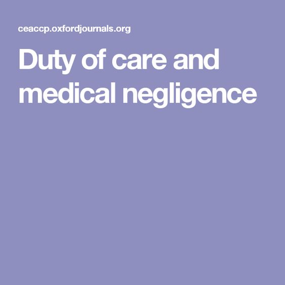 Duty of care and medical negligence