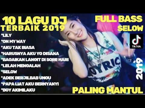 Download 10 Lagu Dj Terbaik 2019 Mp3 Mp4 Dan Streaming 10 Lagu