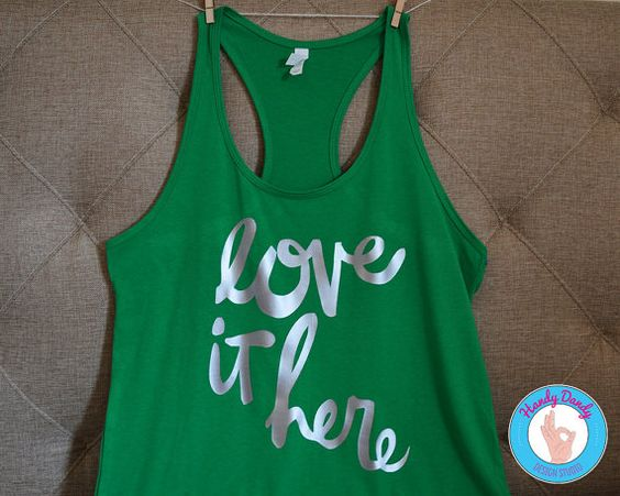 Love It Here  Green Racerback Tank by HandyDandyDesign on Etsy