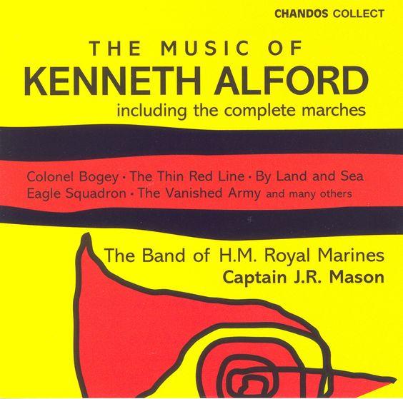 Precision Series Band Of H.M. Royal Marines - Music of Kenneth Alford- Band of H.M. Royal Marines